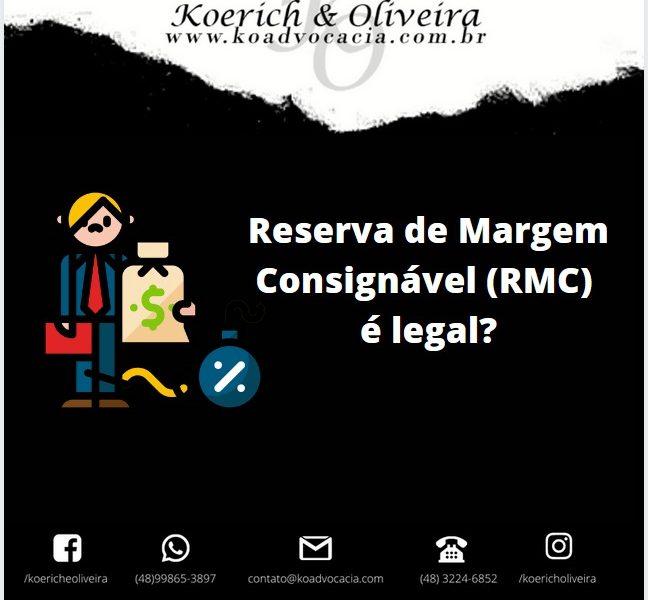 A Reserva de Margem Consignável é legal?